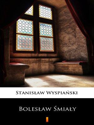cover image of Bolesław Śmiały