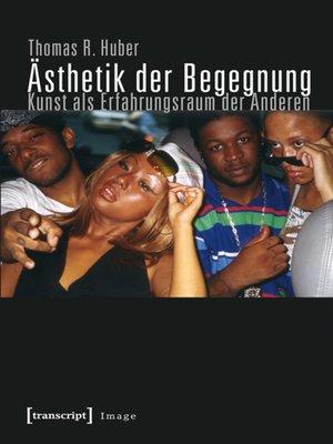 cover image of Ästhetik der Begegnung