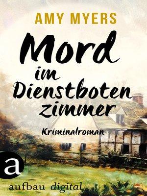 cover image of Mord im Dienstbotenzimmer