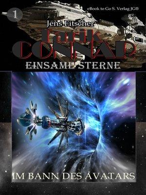 cover image of Im Bann des Avatars (TARIK CONNAR Einsame Sterne 1)