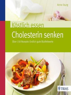 cover image of Über 150 Rezepte: Endlich gute Blutfettwerte