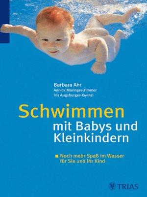 cover image of Schwimmen mit Babys und Kleinkindern