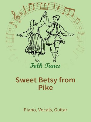 cover image of Sweet Betsy from Pike
