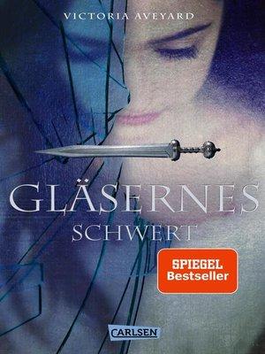 cover image of Gläsernes Schwert (Die Farben des Blutes 2)
