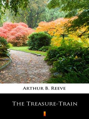 cover image of The Treasure-Train