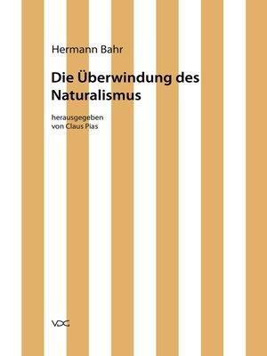 cover image of Die Überwindung des Naturalismus