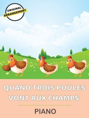 cover image of Quand Trois Poules Vont Aux Champs