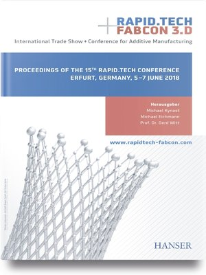 cover image of Rapid.Tech + FabCon 3.D – International Trade Show + Conference for Additive Manufacturing