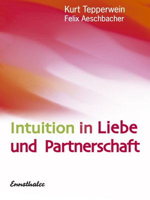 cover image of Intuition in Liebe und Partnerschaft