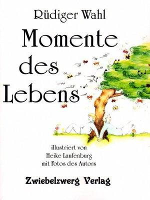 cover image of Momente des Lebens