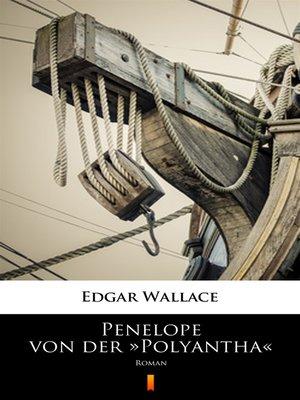 cover image of Penelope von der »Polyantha«