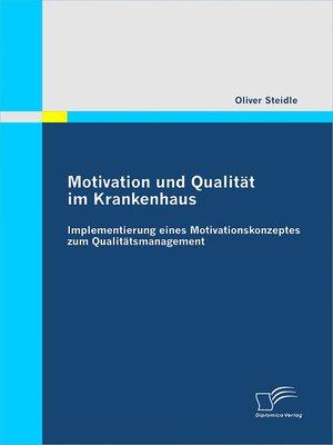 cover image of Motivation und Qualität im Krankenhaus