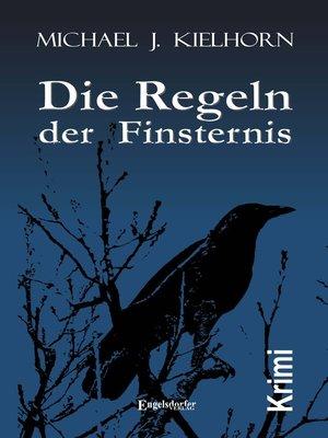 cover image of Die Regeln der Finsternis. Kriminalroman