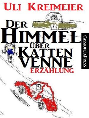 cover image of Der Himmel über Kattenvenne