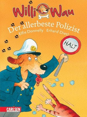 cover image of Willi Wau--Der allerbeste Polizist
