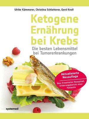 cover image of Ketogene Ernährung bei Krebs