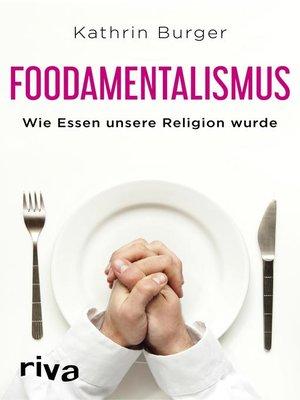 cover image of Foodamentalismus