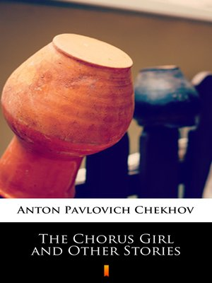 cover image of The Chorus Girl and Other Stories