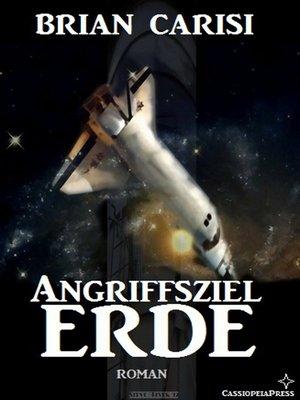 cover image of Angriffsziel Erde (Science Fiction Abenteuer)