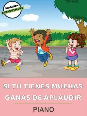 cover image of Si Tu Tienes Muchas Ganas De Aplaudir