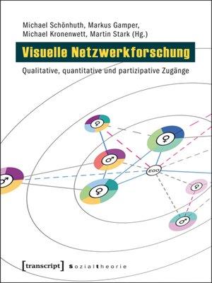 cover image of Visuelle Netzwerkforschung