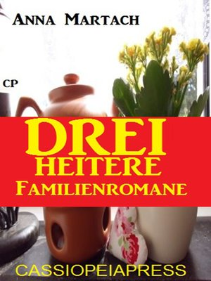 cover image of Drei heitere Familienromane