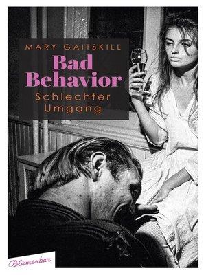 cover image of Bad Behavior. Schlechter Umgang
