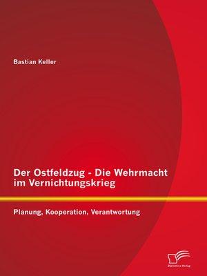 cover image of Der Ostfeldzug--Die Wehrmacht im Vernichtungskrieg
