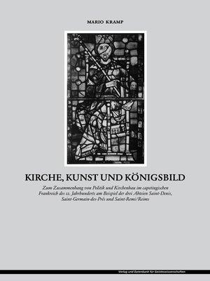 cover image of Kirche, Kunst und Königsbild