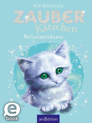 cover image of Zauberkätzchen--Ballerinaträume