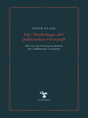 cover image of Die Niederlage der politischen Vernunft