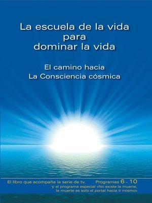 cover image of La escuela de la vida para dominar la vida. Tomo 2