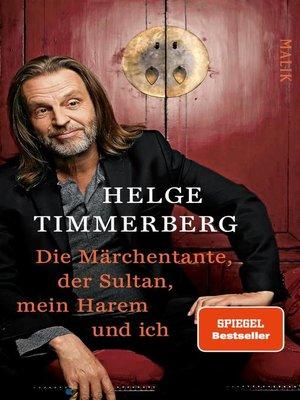 cover image of Die Märchentante, der Sultan, mein Harem und ich