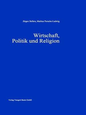 cover image of Wirtschaft, Politik und Religion