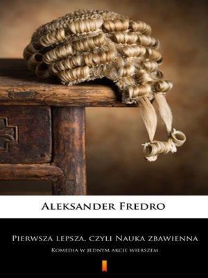 cover image of Pierwsza lepsza, czyli Nauka zbawienna