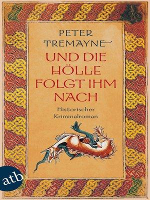 cover image of Und die Hölle folgte ihm nach