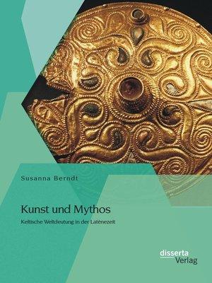 cover image of Kunst und Mythos