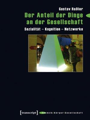 cover image of Der Anteil der Dinge an der Gesellschaft