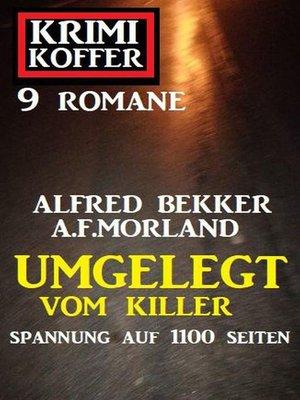 cover image of Umgelegt vom Killer