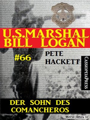 cover image of U.S. Marshal Bill Logan, Band 66
