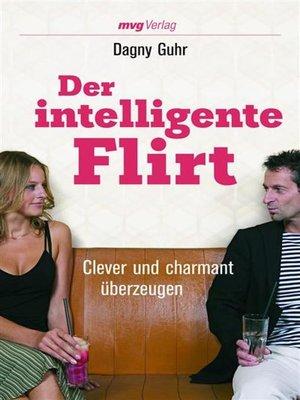 cover image of Der intelligente Flirt