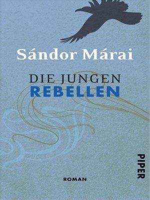 cover image of Die jungen Rebellen