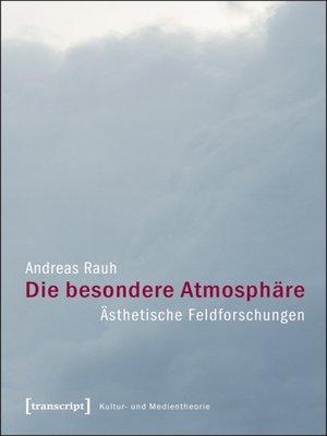 cover image of Die besondere Atmosphäre