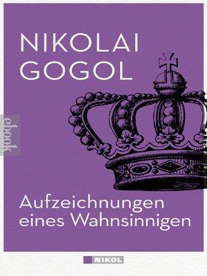 cover image of Aufzeichnungen eines Wahnsinnigen