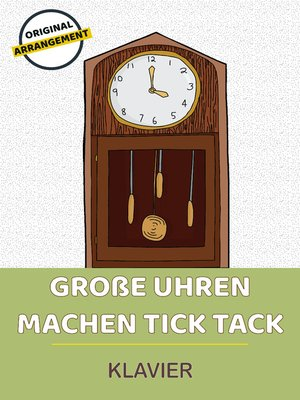 cover image of Große Uhren machen tick tack