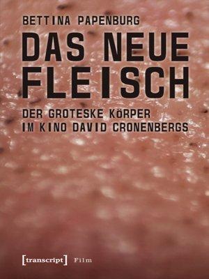 cover image of Das neue Fleisch