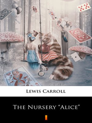 """cover image of The Nursery """"Alice"""""""