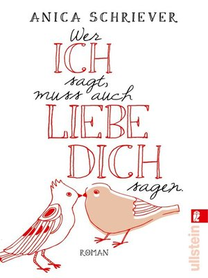 cover image of Wer ICH sagt, muss auch LIEBE DICH sagen