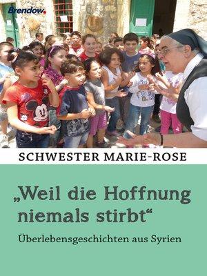 "cover image of ""Weil die Hoffnung niemals stirbt"""
