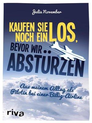 cover image of Kaufen Sie noch ein Los, bevor wir abstürzen
